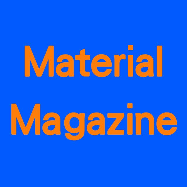 NEWS ALERT: MATERIAL GIRL EVOLVES INTO MATERIAL MAGAZINE